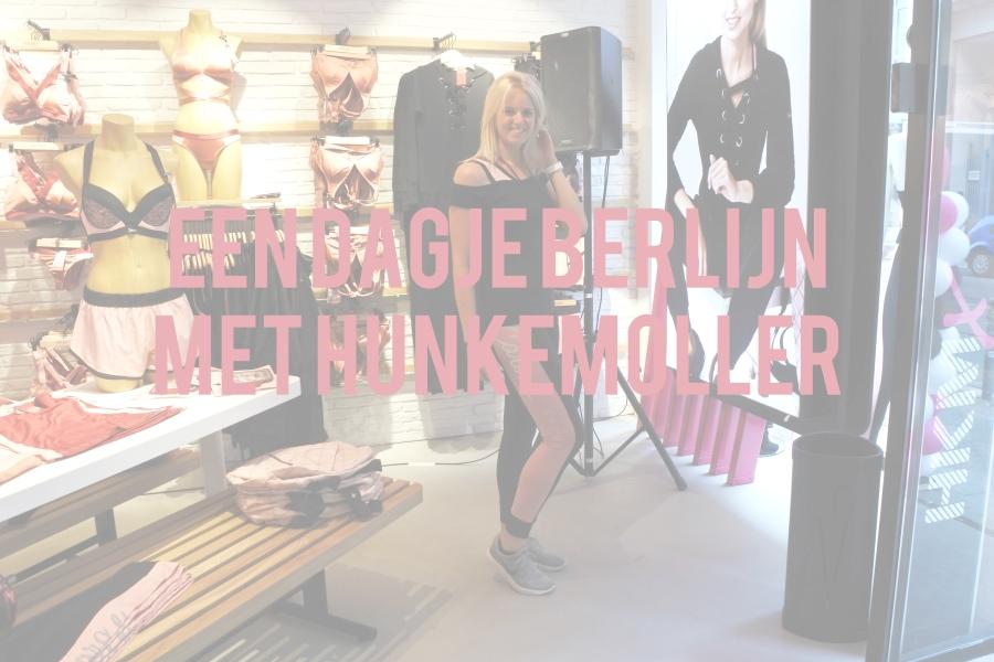 Vlog: Een dagje Berlijn metHunkemöller